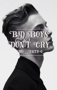 Bad Boys Don't Cry cover