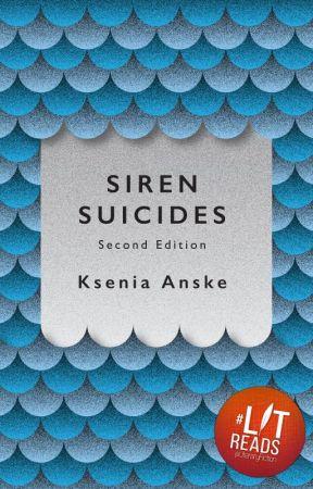 Siren Suicides (Second Edition) by kseniaanske