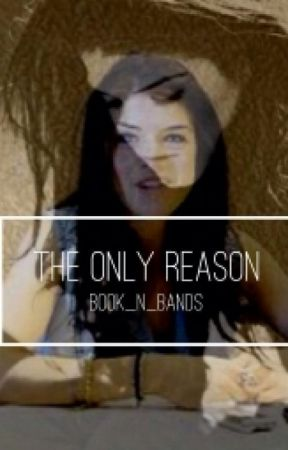 The Only Reason by lowkey_Tammy
