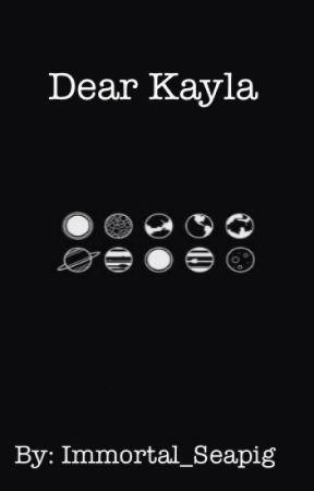 Dear Kayla (Jason's story) by immortal_seapig