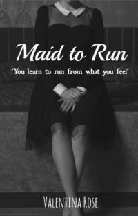 Maid to Run cover
