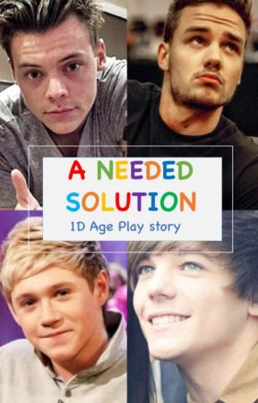 A Needed Solution [1D Age Play] by 1Dfamilystuff