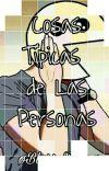 Cosas Típicas De Las Personas [Terminado] cover