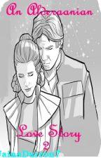 An Alderaanian Love Story 2 by JainaDurron