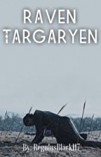 {Complete} Raven Targaryen || Jon Snow {book 1} by DirectorMazu