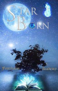 Familiaris Academy ~ Starborn cover