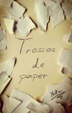 Trossos de paper per oneYella