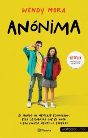 Anónima. Disponible En Físico by WendyMra