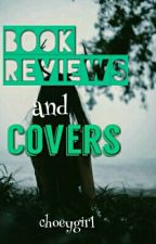 Book Reviews And Covers  by choeygirl