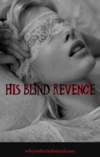 His Blind Revenge by whynotberedunculouss