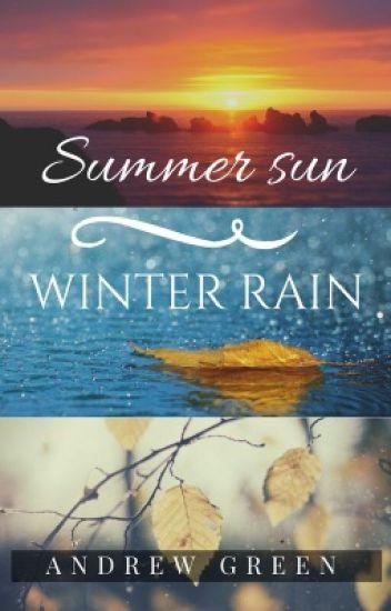 Summer Sun, Winter Rain