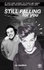 still falling for you ❦ l.s [✓]  von niaellers