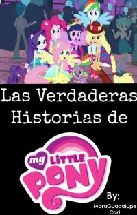 Las Verdaderas Historias de ''My Little Pony''. cover