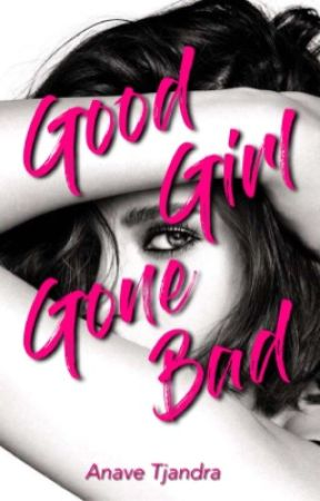 Good Girl Gone Bad [TMS #2] by anavetj