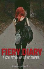 Fiery Diary by adayinthelifeofus
