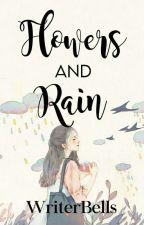 Flowers and Rain |blog| by WriterBells