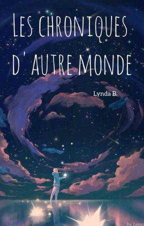 Les Chroniques D'Autre Monde by Lyndab8