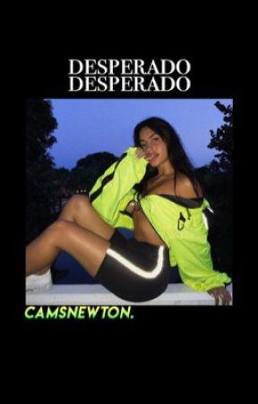 ✓ desperado ( ethan + grayson ) by camsnewton