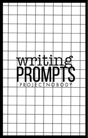 Writing Prompts by ProjectNobody