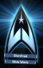Starstruck (Star Trek/Khan FanFic) - Under Editing by Olipop10