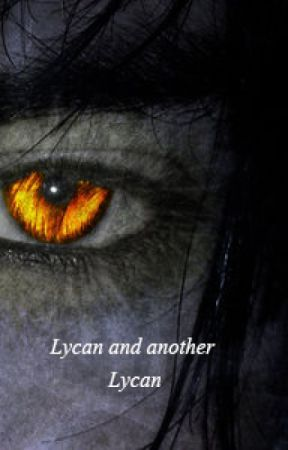 Lycan and another Lycan  by TimecanNeverChange