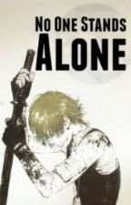 No One Stands Alone by _eternalfics_