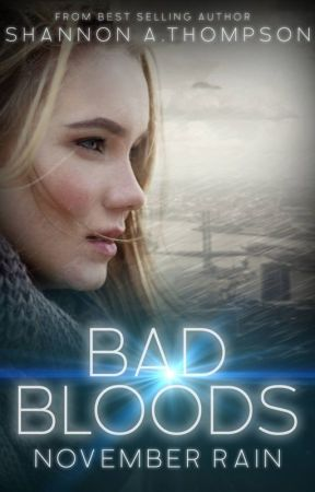 Bad Bloods: November Rain by AuthorSAT