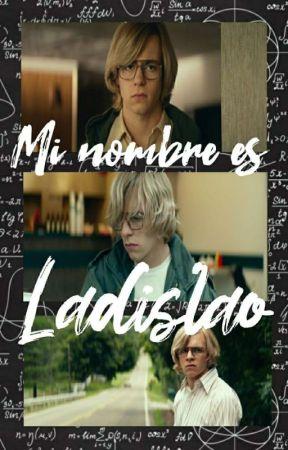 Mi nombre es Ladislao by Donatella1212