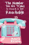The Number You Are Trying to Reach is Not Reachable cover