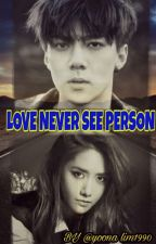 Love Never See Person by yoona_lim1990