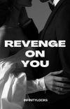 Revenge On You cover