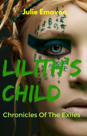 Lilith's Child by JulieEmovon