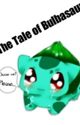 The Story of Bulbasaur by eh_theyre_stories