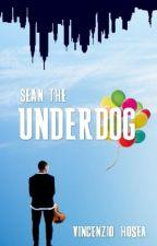 Sean the Underdog [DISCONTINUED] oleh vincenziohosea