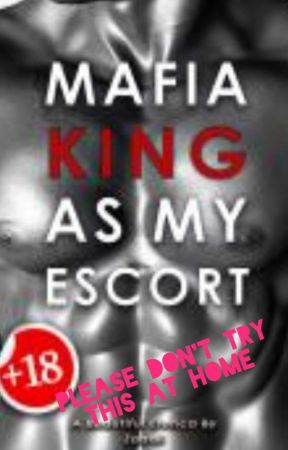 Mafia King As My Escort (Complete)(18+) by ZAaali