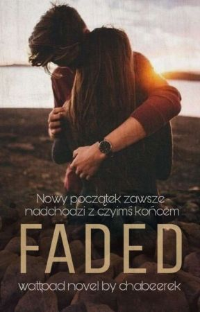Faded   by chabeerek
