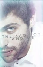 The Bad Boy and Me [A Havens Hallow Novel] by JustMeLayna