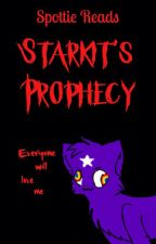 Spottie Reads: Starkit's Prophecy by xXSpottieXx