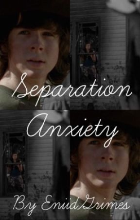 Separation Anxiety (A Carnid Story) by EniidGrimes
