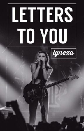 Letters To You | Lynexa; by hotelhalsey