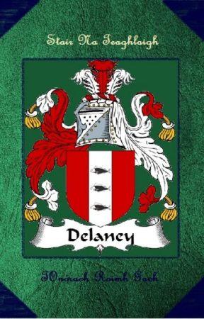Delaney Family Legacy  by SFinnigan