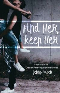 Find Her, Keep Her (CFTM Sequel) cover