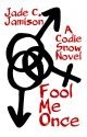 Fool Me Once (Completed) by