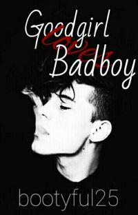 Goodgirl loves Badboy- Abgeschlossen cover