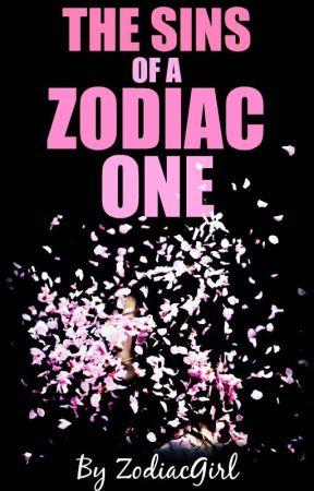 The Sins Of A Zodiac One by Zodiac-Girl