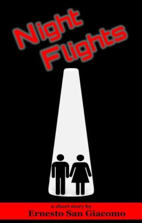 Night Flights (Short Story Excerpt) by ernsangiacomo