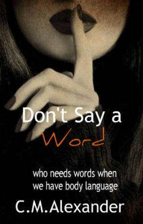 Don't Say A Word [Book 5] by Alexander226