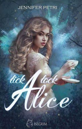 Tick Tock Alice by looveearth