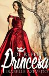 De Repente Princesa ( CONCLUÍDA ) cover