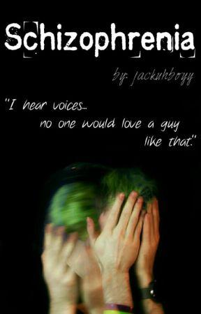 Schizophrenia (UNDER CONSTRUCTION) by jackuhboyy